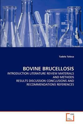 Bovine Brucellosis