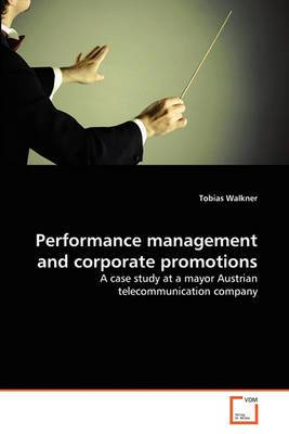 Performance Management and Corporate Promotions
