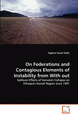 On Federations and Contagious Elements of Instability from with Out