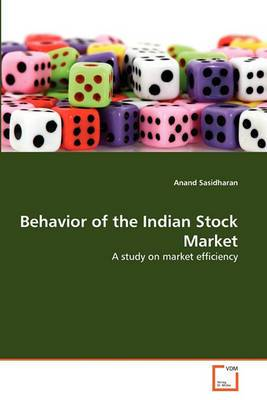 Behavior of the Indian Stock Market