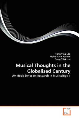 Musical Thoughts in the Globalised Century
