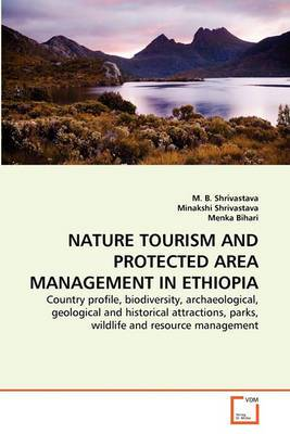 Nature Tourism and Protected Area Management in Ethiopia