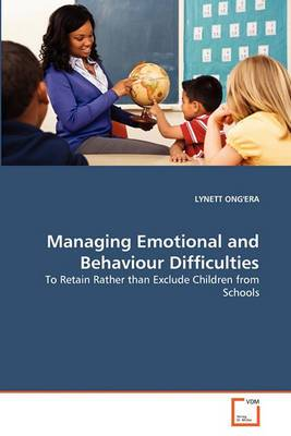 Managing Emotional and Behaviour Difficulties