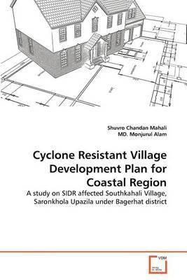 Cyclone Resistant Village Development Plan for Coastal Region