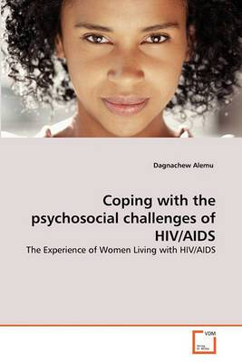 Coping with the Psychosocial Challenges of HIV/AIDS