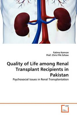 Quality of Life Among Renal Transplant Recipients in Pakistan