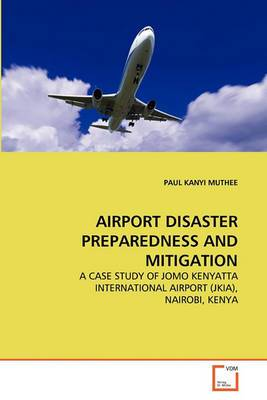 Airport Disaster Preparedness and Mitigation
