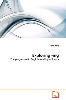 Exploring -Ing