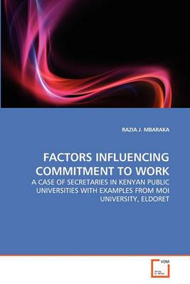 Factors Influencing Commitment to Work