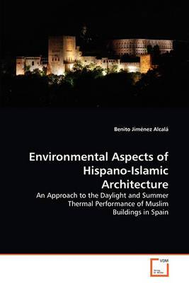 Environmental Aspects of Hispano-Islamic Architecture