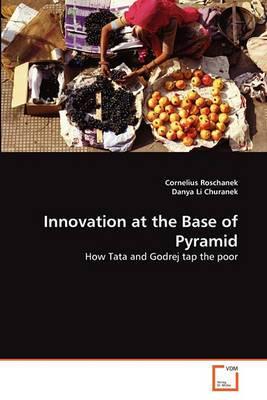 Innovation at the Base of Pyramid