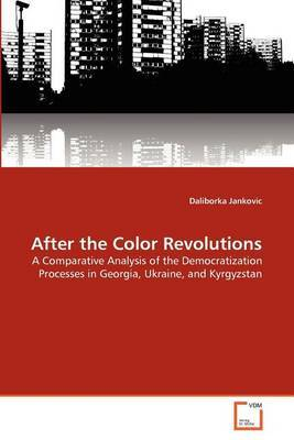 After the Color Revolutions