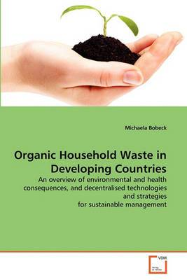 Organic Household Waste in Developing Countries