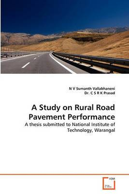 A Study on Rural Road Pavement Performance