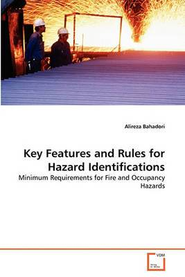 Key Features and Rules for Hazard Identifications