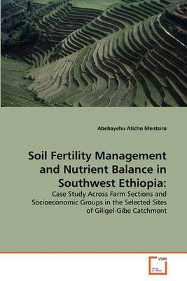 Soil Fertility Management and Nutrient Balance in Southwest Ethiopia