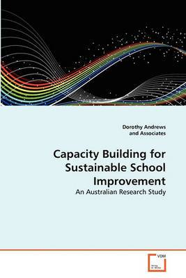 Capacity Building for Sustainable School Improvement