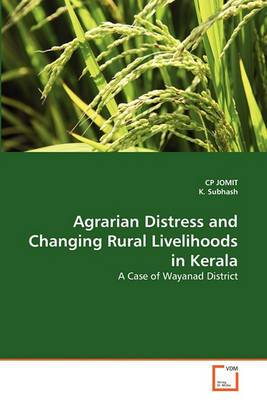 Agrarian Distress and Changing Rural Livelihoods in Kerala