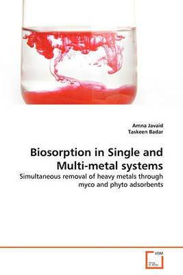 Biosorption in Single and Multi-Metal Systems