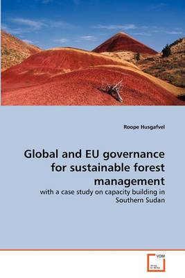 Global and Eu Governance for Sustainable Forest Management