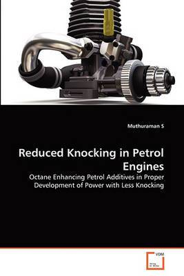 Reduced Knocking in Petrol Engines