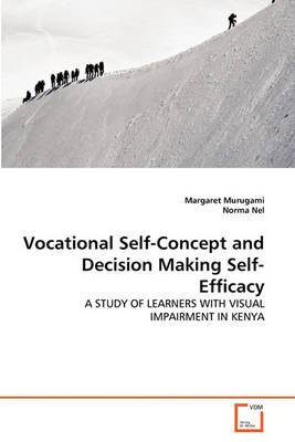 Vocational Self-Concept and Decision Making Self-Efficacy