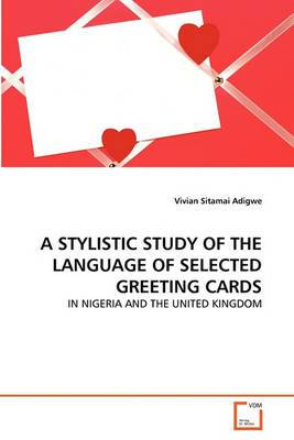A Stylistic Study of the Language of Selected Greeting Cards