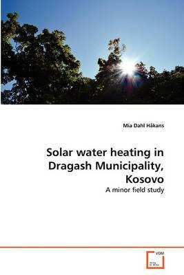 Solar Water Heating in Dragash Municipality, Kosovo