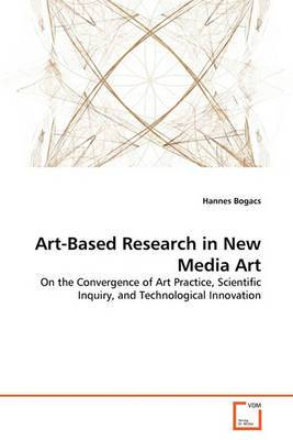 Art-Based Research in New Media Art