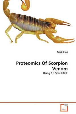 Proteomics of Scorpion Venom