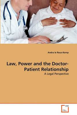 Law, Power and the Doctor-Patient Relationship