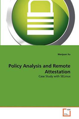 Policy Analysis and Remote Attestation