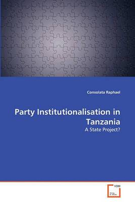 Party Institutionalisation in Tanzania