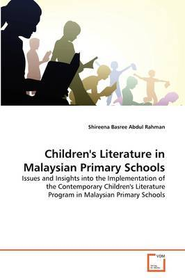 Children's Literature in Malaysian Primary Schools