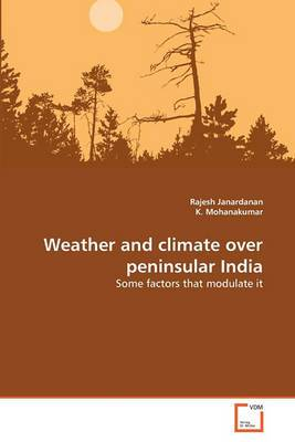 Weather and Climate Over Peninsular India