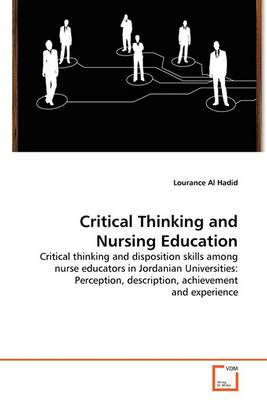 Critical Thinking and Nursing Education