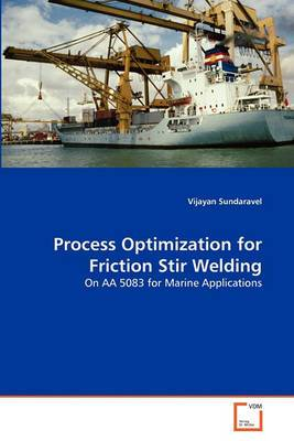 Process Optimization for Friction Stir Welding