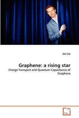Graphene: A Rising Star