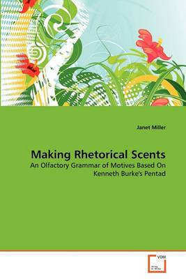 Making Rhetorical Scents