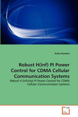 Robust H(inf) Pi Power Control for Cdma Cellular Communication Systems
