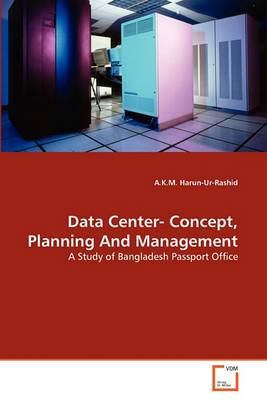 Data Center- Concept, Planning and Management