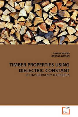 Timber Properties Using Dielectric Constant