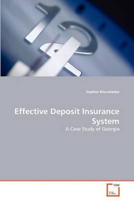 Effective Deposit Insurance System