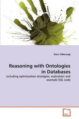 Reasoning with Ontologies in Databases