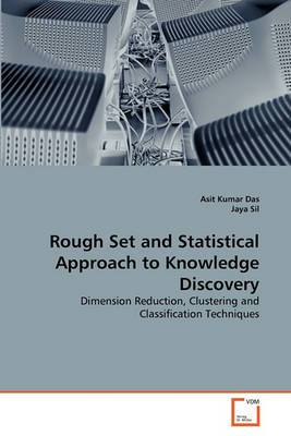 Rough Set and Statistical Approach to Knowledge Discovery