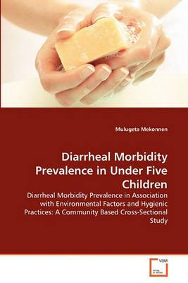 Diarrheal Morbidity Prevalence in Under Five Children