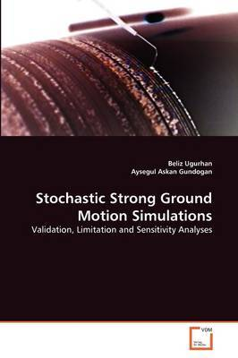 Stochastic Strong Ground Motion Simulations