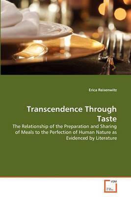 Transcendence Through Taste