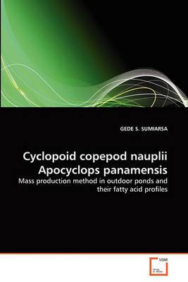 Cyclopoid Copepod Nauplii Apocyclops Panamensis
