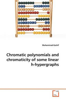 Chromatic Polynomials and Chromaticity of Some Linear H-Hypergraphs